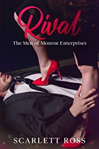 Rival: The Men of Monroe Enterprises