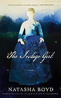 The Indigo Girl: A Novel