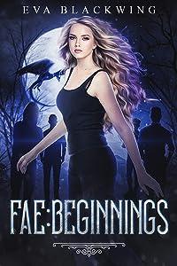 Fae: Beginnings (Lost Royal Book 2)