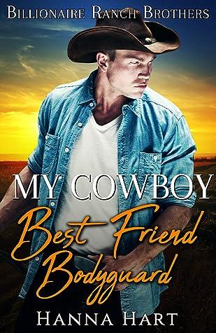 My Cowboy Best Friend Bodyguard