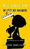 Miss Rabat-Joie: Du côté des macarons