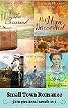 Small Town Romances: Inspirational Boxed Set