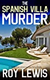 THE SPANISH VILLA MURDER an addictive crime mystery full of twists (Eric Ward Mystery Book 9)