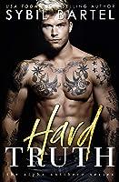 Hard Truth (The Alpha Antihero Series Book 4)