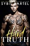 Hard Truth (The Alpha Antihero Series Book 4)