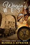 Wagons West (Cowan Family Saga, #1)