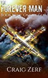 The Forever Man - ONSLAUGHT - Book 9: A post apocalyptic, epic, urban fantasy
