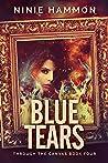 Blue Tears (Through the Canvas Book 4)