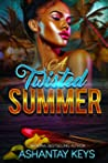 A Twisted Summer