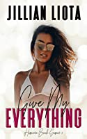 Give My Everything (Hermosa Beach #3)