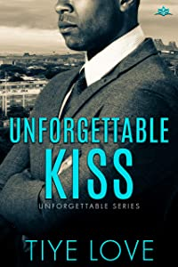 Unforgettable Kiss (Unforgettable #1)