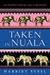 Taken in Nuala (The Inspector de Silva Mysteries Book 8)