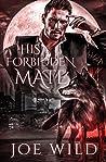 His Forbidden Mate: A Billionaire Werewolf Romance (The Shifter's Secret Society Book 1)