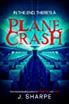 In the end, there's a plane crash: A Suspenseful Horror
