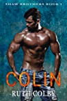 Colin (Shaw Brothers Book 1)
