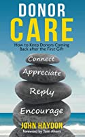 Donor Care: How to Keep Donors Coming Back after the First Gift