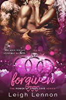 Forgiven (The Power of Three Love #4)