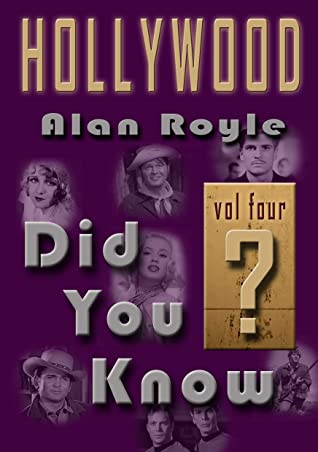 Hollywood Did You Know? Vol Four