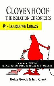 Lockdown lunacy (Clovenhoof: The Isolation Chronicles #3)