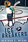 Ice Breakers (Mika Chalmers Hockey Mystery #1)