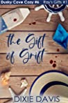 The Gift of Grift: Ray's Gifts (Dusky Cove Cozy Mysteries Book 6)
