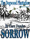 Sorrow (The Dogwood Plantation #4)