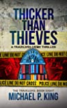 Thicker Than Thieves (The Travelers Book 8)