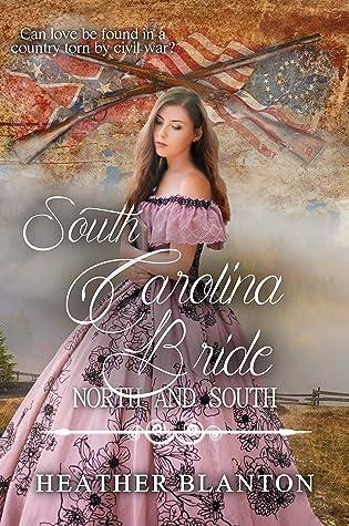 South Carolina Bride (North and South: Civil War Brides Book 13)
