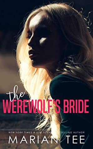 The Werewolf's Bride: Steamy Royal Romance and Urban Fantasy