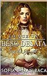 """Lo que desata un beso: Elizabeth (Saga """"Los Bermont"""" nº 1)"""