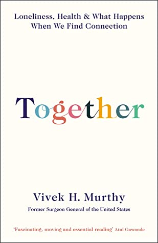 Together by Vivek H. Murthy