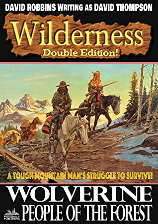 Wilderness: Wolverine/People of the Forest (A Wilderness Western Book 25)
