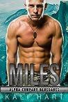 Miles (Alpha Company Renegades #8)