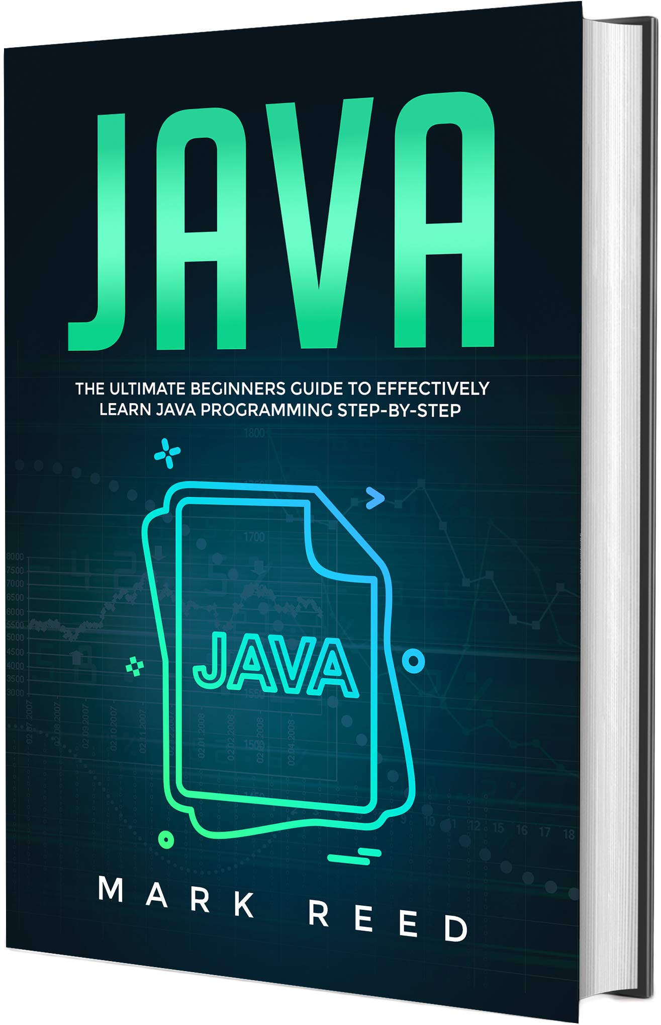 Java  The Ultimate Beginners Guide to Effectively Learn Java Programming Step-by-Step