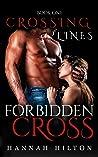 Forbidden Cross (Crossing Lines #1)