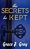 The Secrets He Kept: A Mystery