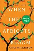 When the Apricots Bloom: Chapter Sampler