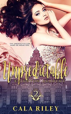 Unpredictable (Brighton Academy #2)