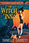 The Witch Is Inn (Beechwood Harbor Magic Mystery #10)