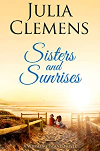 Sisters and Sunrises (Whisling Island series Book 3)