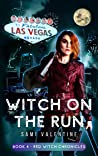Witch On The Run: A New Adult Urban Fantasy (Red Witch Chronicles 4)