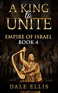 A King to Unite (Empire of Israel #4)