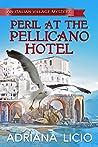 Peril at the Pellicano Hotel (An Italian Village Mystery, #4)