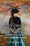 Missouri Bride (North and South: Civil War Brides Book 6)