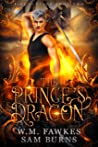 The Prince's Dragon (Fire and Valor #2)