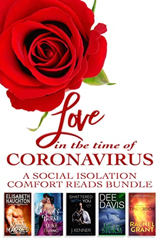 Love in the Time of Coronavirus: A Social Isolation Comfort Read Bundle