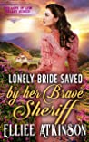Lonely Bride Saved By Her Brave Sheriff (The Love of Low Valley Series)