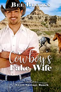 A Cowboy's Fake Wife (A Sweet And Clean Cowboy Romance Book 3)