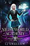 Nightworld Academy: Term Six (Nightworld Academy #6)