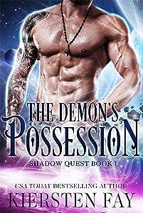 The Demon's Possession: Scifi Paranormal Romance (Shadow Quest Book 1)